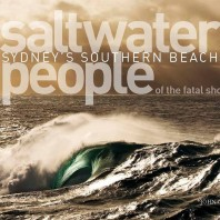 SALTWATER PEOPLE OF THE FATAL SHORE